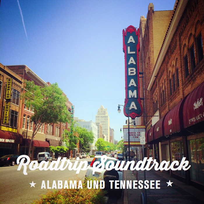 Mein Roadtrip Soundtrack (2): Alabama und Tennessee